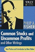Common Stocks & Uncommon Profits & Other Writings (h�ftad)