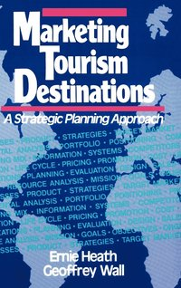 Marketing Tourism Destinations (inbunden)