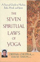 The Seven Spiritual Laws of Yoga (inbunden)