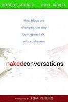 Naked Conversations (inbunden)