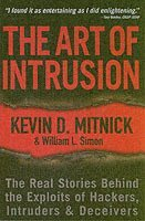 The Art of Intrusion: The Real Stories Behind the Expolits of Hackers, Intruders, & Deceivers (h�ftad)