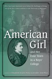 An American Girl, and Her Four Years in a Boys' College (inbunden)