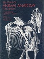 An Atlas of Animal Anatomy for Artists (h�ftad)