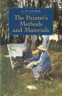 The Painter's Methods and Materials (h�ftad)