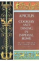 Cooking and Dining in Imperial Rome (häftad)