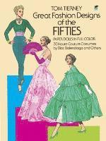 Great Fashion Designs of the Fifties Paper Dolls in Full Colour ()
