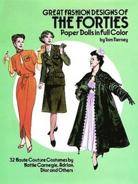 Great Fashion Designs of the Forties Paper Dolls (h�ftad)