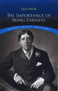 The Importance of Being Earnest (h�ftad)