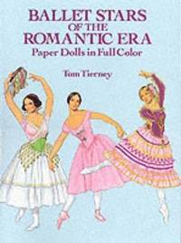 Ballet Stars of the Romantic Era Paper Dolls (h�ftad)