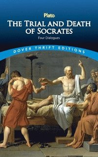 The Trial and Death of Socrates (h�ftad)