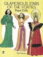 Glamorous Stars of the Forties Paper Dolls (h�ftad)