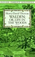 Walden: Or, Life in the Woods (h�ftad)