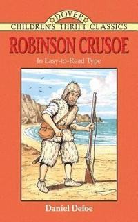 Robinson Crusoe (In Easy-to-Read Type) (h�ftad)