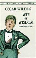 Oscar Wilde's Wit and Wisdom (h�ftad)