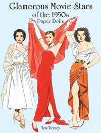 Glamorous Movie Stars of the Fifties Paper Dolls (h�ftad)