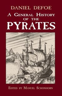 A General History of the Pyrates (h�ftad)