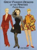 Great Fashion Designs of the Nineties - Paper Dolls (h�ftad)