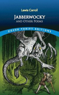 Jabberwocky and Other Poems (h�ftad)