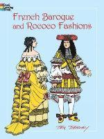 French Baroque and Rococo Fashions (h�ftad)