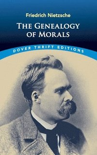 The Genealogy of Morals (h�ftad)