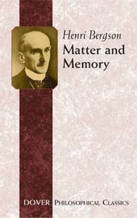 Matter and Memory (h�ftad)