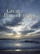 Great Piano Etudes: Masterpieces by Chopin, Scriabin, Debussy, Rachmaninoff and Others (h�ftad)