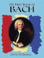 My First Book of Bach (h�ftad)