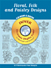 Floral, Folk And Paisley Designs Cd-Rom And Book (h�ftad)