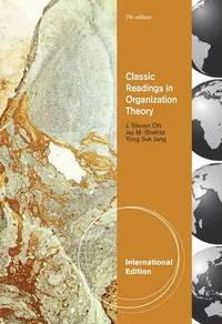 Classics of Organization Theory (h�ftad)