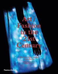 Art/Fashion in the 21st Century (inbunden)
