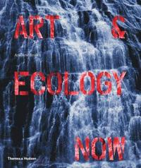 Art and Ecology Now (h�ftad)