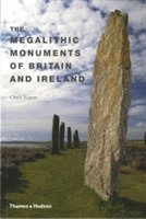 The Megalithic Monuments of Britain and Ireland (h�ftad)