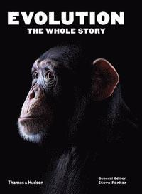 Evolution: the Whole Story (h�ftad)