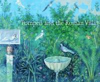 Pompeii and the Roman Villa (h�ftad)