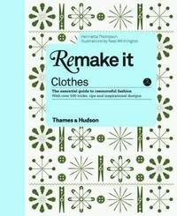 Remake it: Clothes (inbunden)
