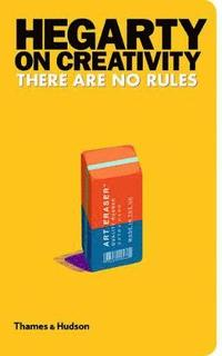 Hegarty on Creativity: There are No Rules (inbunden)