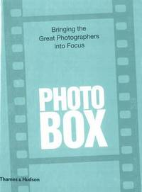 PhotoBox: Bringing the Great Photographers into Focus (inbunden)