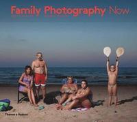 Family Photography Now (h�ftad)