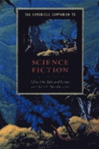 Cambridge Companion to Science Fiction (h�ftad)