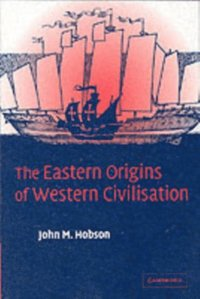 Eastern Origins of Western Civilisation (h�ftad)