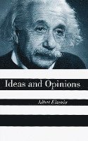 Ideas and Opinions (h�ftad)