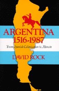 Argentina, 1516-1987 (inbunden)