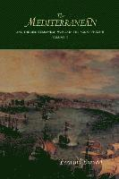 The Mediterranean and the Mediterranean World in the Age of Philip II: v. II (h�ftad)