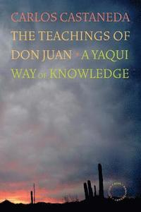 The Teachings of Don Juan (h�ftad)