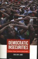 Democratic Insecurities (h�ftad)