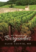 My Favorite Burgundies (inbunden)