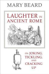 Laughter in Ancient Rome (h�ftad)