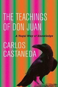 The Teachings of Don Juan (inbunden)
