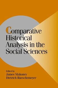 Comparative Historical Analysis in the Social Sciences (h�ftad)