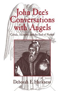 John Dee's Conversations with Angels (h�ftad)